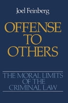 Offense to Others by Joel Feinberg