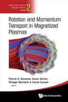 Rotation and Momentum Transport in Magnetized Plasmas by Patrick H Diamond
