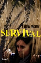 Survival by Lydia Rood