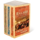 The Railway Detective Collection by Edward Marston
