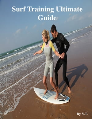 Surf Training Ultimate Guide