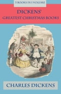 9788026802785 - Charles Dickens, John Leech, John Thompson: Dickens' Greatest Christmas Books: 5 books in 1 volume - Kniha