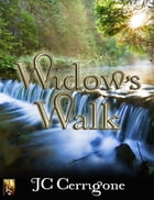 Widow's Walk by JC Cerrigone