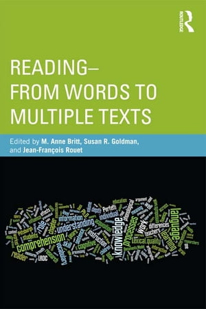 Reading - From Words to Multiple Texts