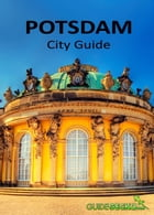 Potsdam City Guide by Ana Dinescu