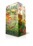 From the Heart Volumes 1 & 2: A Collection of Short Romantic Stories by RaeAnne Thayne