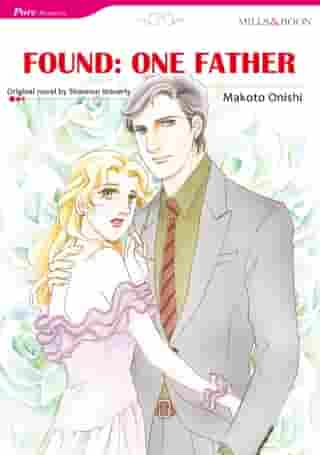 FOUND:ONE FATHER (Mills & Boon Comics): Mills & Boon Comics by Shannon Waverly