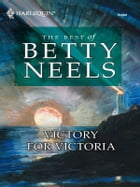 Victory For Victoria by Betty Neels