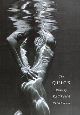 Book The Quick by Roberts, Katrina