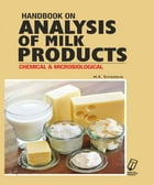 Handbook on Analysis of Milk Products: Chemical and Microbiological by M.K. Dr Srivastava