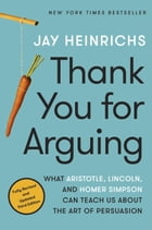 Thank You for Arguing, Third Edition Cover Image