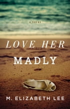 Love Her Madly Cover Image