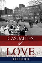 Casualties of Love by Joel Block