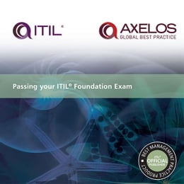 Book Passing your ITIL Foundation Exam by AXELOS