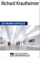 Richard Krautheimer: Les Grands Articles d'Universalis by Encyclopaedia Universalis