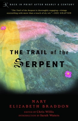 Book The Trail of the Serpent by Mary Braddon