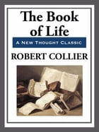 The Book of Life by Robert Collier