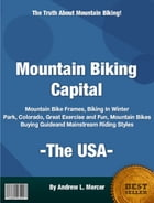 Mountain Biking Capital USA by Andrew L. Mercer