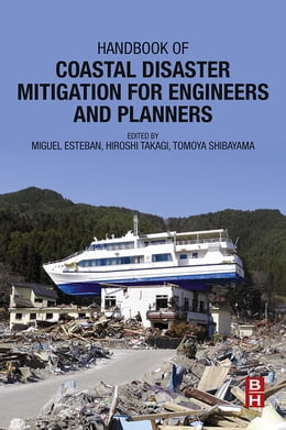 Book Handbook of Coastal Disaster Mitigation for Engineers and Planners by Miguel Esteban