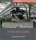 Totem and Taboo: Resemblances Between the Psychic Lives of Savages and Neurotics (Illustrated Edition) 434f21e8-5895-45cd-b1d7-51df3579759e