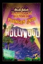 Uncle John's Bathroom Reader Plunges into Hollywood by Bathroom Readers' Hysterical Society