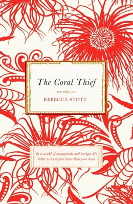 Book The Coral Thief by Rebecca Stott