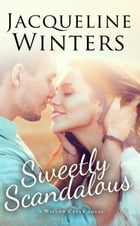 Sweetly Scandalous by Jacqueline Winters