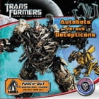 Transformers Dark of the Moon: Autobots Versus Decepticons by Katharine Turner
