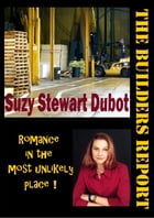 The Builders Report by Suzy Stewart Dubot
