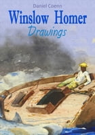 Winslow Homer: Drawings by Daniel Coenn