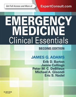 Emergency Medicine Clinical Essentials (Expert Consult -- Online)
