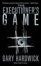 The Executioner's Game by Gary Hardwick