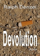 Devolution by Ralph Denzel