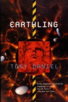 Earthling by Tony Daniel