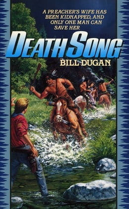 Book Death Song by Bill Dugan