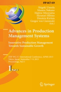 Advances in Production Management Systems: Innovative Production Management Towards Sustainable…