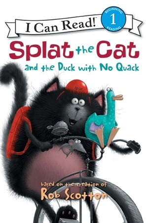 Splat the Cat and the Duck with No Quack by Rob Scotton