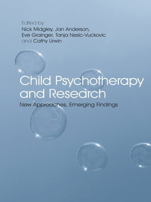 Child Psychotherapy and Research New Approaches,  Emerging Findings
