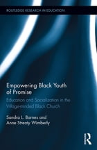 Empowering Black Youth of Promise: Education and Socialization in the Village-minded Black Church