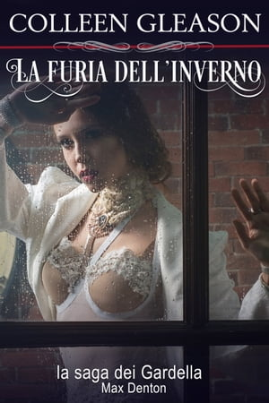 La furia dell'inverno: Max Denton, n.2 by Colleen Gleason