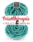 Tricothérapie by Peace and Wool