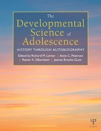 The Developmental Science of Adolescence: History Through Autobiography