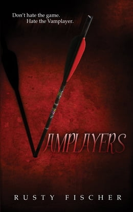Book Vamplayers by Rusty Fischer
