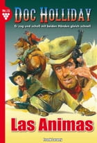 Doc Holliday 15 - Western: Las Animas by Frank Laramy