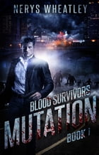 Mutation by Nerys Wheatley
