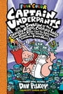 Captain Underpants and the Invasion of the Incredibly Naughty Cafeteria Ladies from Outer Space: Color Edition (Captain Underpants #3) (Color Edition) Cover Image