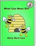 What Can Bees Do? 6c267c86-cd15-4e2b-bc21-54af7ff89e35
