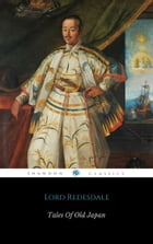 Tales of Old Japan by Lord Redesdale
