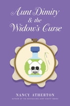Aunt Dimity and the Widow's Curse Cover Image