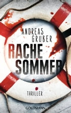 Rachesommer: Thriller by Andreas Gruber